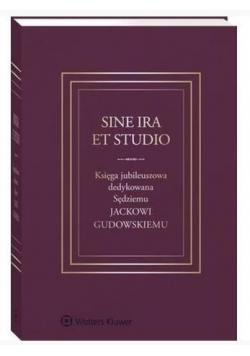 Sine ira et studio Księga jubileuszowa...