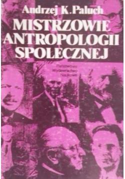 Mistrzowie antropologii społecznej