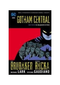 Gotham Central T.3 W obłąkanym świecie