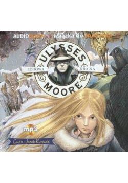 Ulysses Moore Audiobook 10 Lodowa Kraina