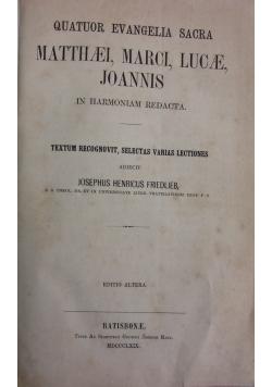 Quatuor evangelia sacra. Matthaei, Marci, Lucae , Joannis