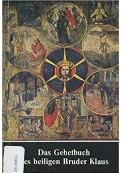 Das Gebetbuch des heiligen Bruder Klaus