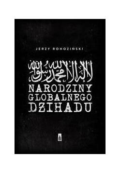 Narodziny globalnego dżihadu