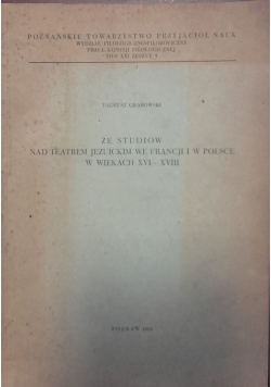 Ze studiów nad terenem jezuickim we Francji i w Polsce w wiekach  XVI-XVIII