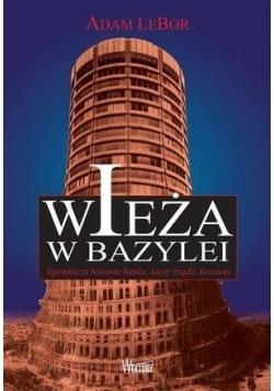 Wieża w Bazylei. Tajemnicza historia banku...