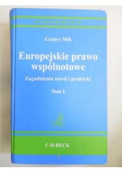 Europejskie prawo wspólnotowe, tom I