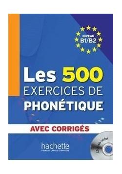 Les 500 Exercices De Phonetique B1/B2 + CD