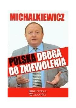 Polska droga do zniewolenia, autograf