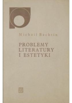Problemy literatury i estetyki