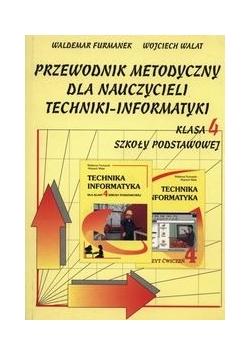 Przewodnik metodyczny dla nauczycieli techniki-informatyki klasa 4 szkoły podstawowej