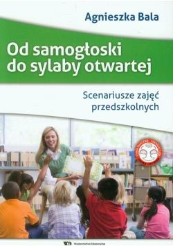 Od samogłoski do sylaby otwartej Scenariusze zajęć przedszkolnych