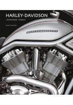 Harley Davidson. Legendarne modele