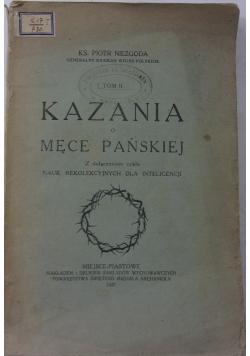 Kazania o Męce Pańskiej, tom II,  wyd.1927 r.