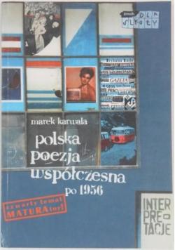 Polska poezja współczesna po 1956