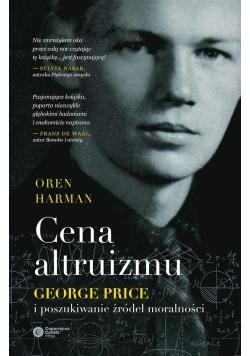 Cena altruizmu. George Price i poszukiwanie..