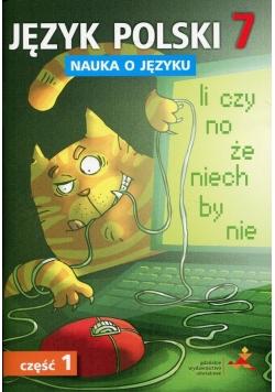 Język polski 7 Nauka o języku Część 1 Ćwiczenia