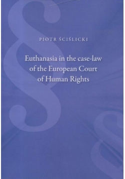 Euthanasia in the case-law of the European Court..
