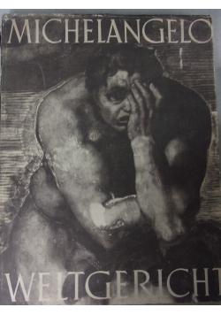 Michelangelo Weltgericht, 1942 r.