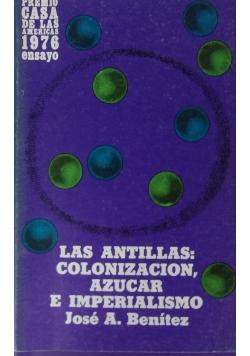 Las antillas: colonization azucar e imperialismo