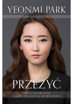 Przeżyć.Droga dziewczyny z Korei Północnej ....