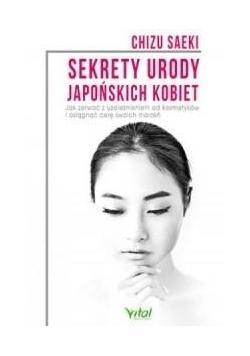 Sekrety urody japońskich kobiet. Jak zerwać...
