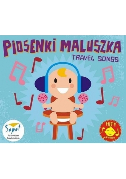 Piosenki Maluszka - Travel Song CD SOLITON