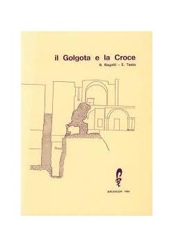 II Golgota e la Croce