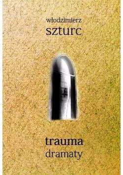 Trauma dramaty