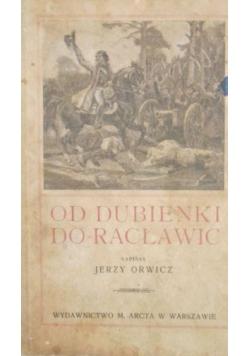 Od Dubienki do Racławic, 1924 r.