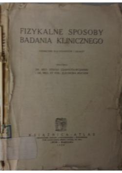 Fizykalne sposoby badania klinicznego, 1929 r.