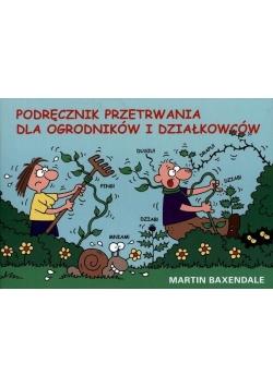 Podręcznik przetrwania - dla ogrodników...