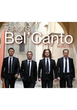 World Hits - Tenors Bel' Canto SOLITON