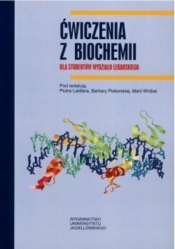 Ćw. z biochemii. Dla studentów wydz. lekarskiego