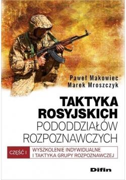 Taktyka rosyjskich pododdziałów rozpoznaw. cz.1