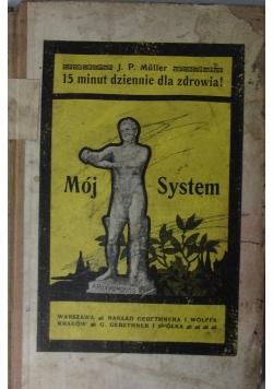 Mój System, ok. 1910r.