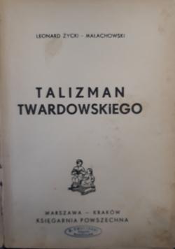 Talizman Twardowskiego, 1938 r.