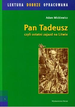 Pan Tadeusz czyli ostatni zajazd na Litwie