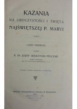 Kazania na uroczystości i święta Najświętszej P. Maryi, 1911 r.