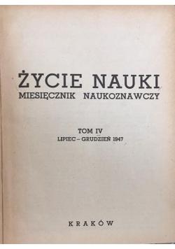 Życie nauki, Tom IV, 1947 r.