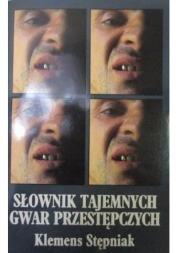 Słownik tajemnych gwar przestępczych