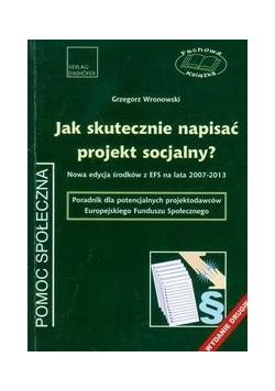 Jak skutecznie napisać projekt socjalny, wydanie drugie