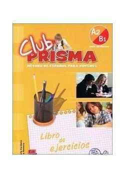 Club Prisma A2/B1 ćw. Libro del ejercicos