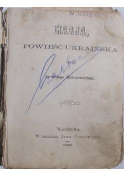 Marja, powieść ukraińska, 1865 r. Chorzy i zdrowi. O wychowaniu kobiety.