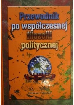 Przewodnik po współczesnej filozofii politycznej