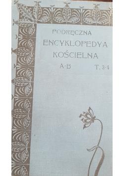 Podręczna encyklopedia kościelna Tom III-IV, 1904r.