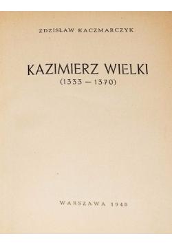 Kazimierz Wielki (1333-1370) , 1948 r.