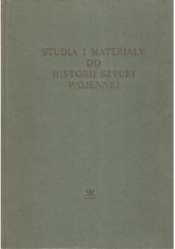 Studia i materiały do historii sztuki wojennej. Tom I