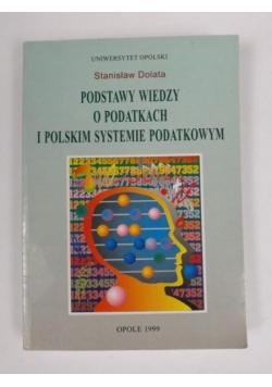 Podstawy wiedzy o podatkach i polskim systemie podatkowym