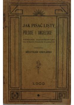 Jak pisać listy polskie i angielskie, 1908 r.