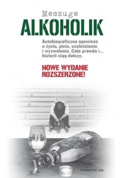 Alkoholik. Autobiograficzna opowieść